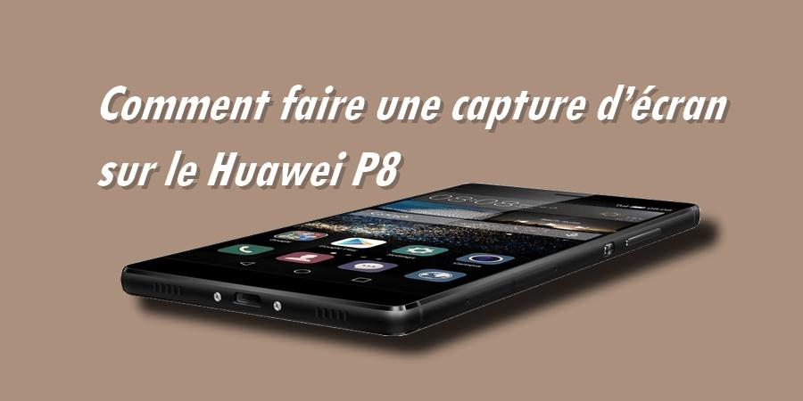 capture d écran huawei p9 lite
