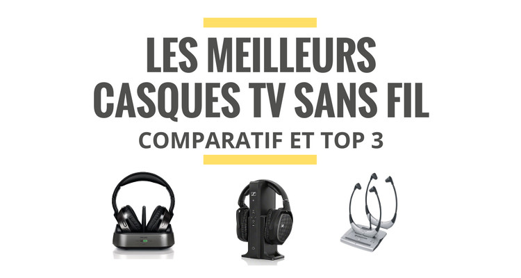 casque sans fil tv comparatif