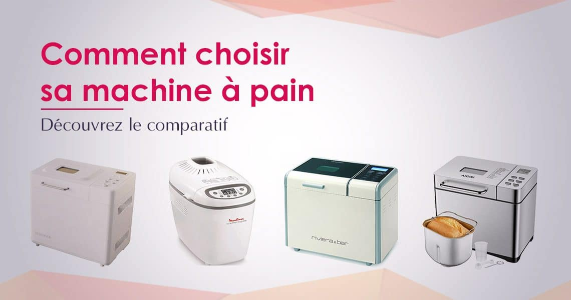 choisir machine à pain