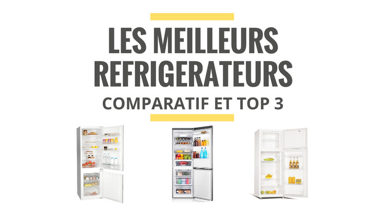 comparatif refrigerateur