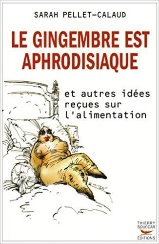 gingembre aphrodisiaque