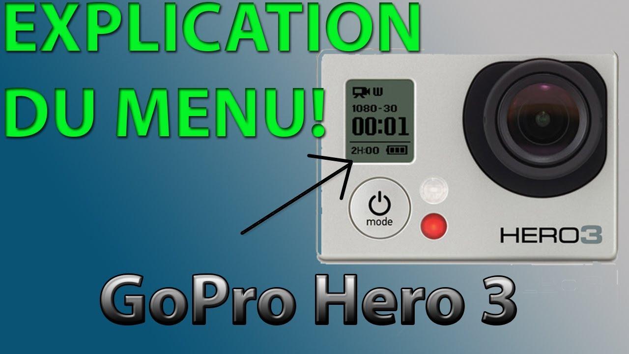 gopro hero 3 fonctionnement