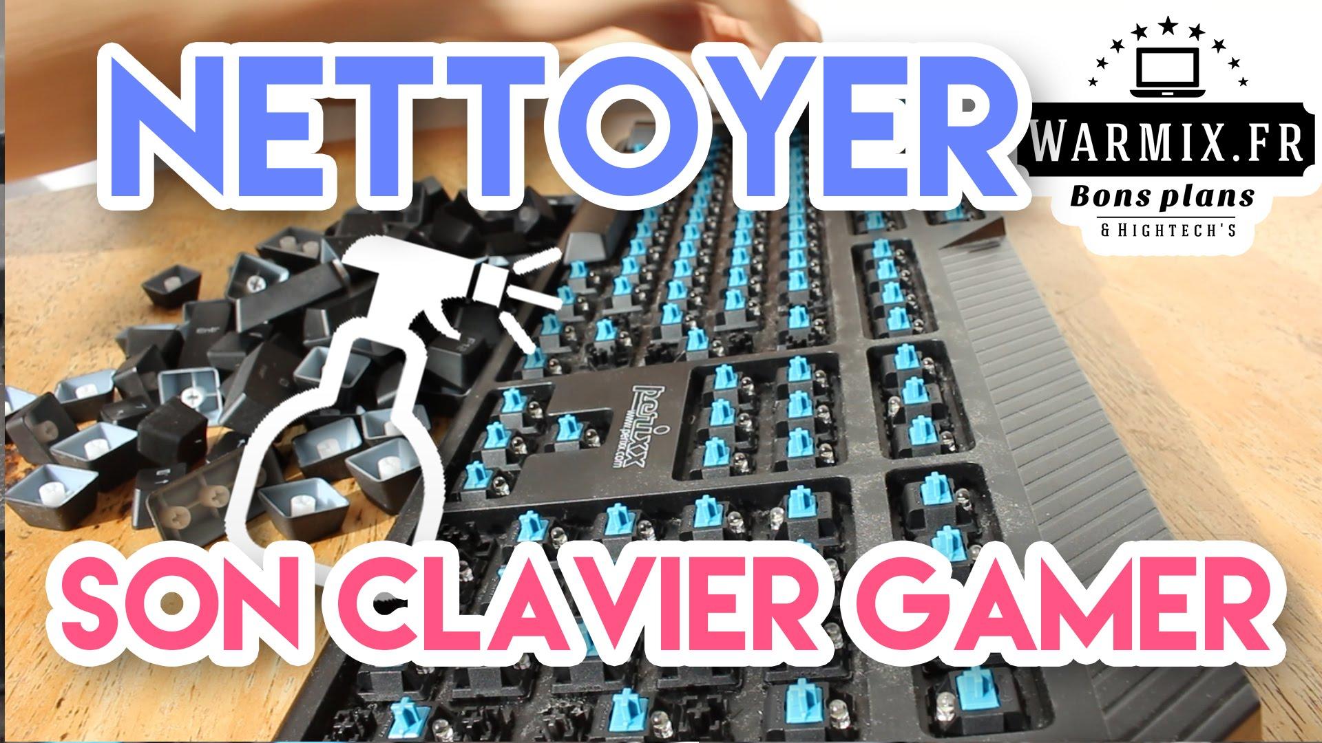 nettoyer un clavier mecanique